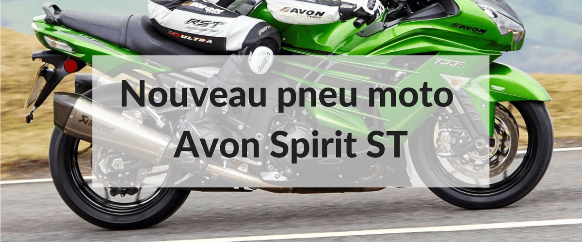 Nouveau pneu moto Avon Spirit ST