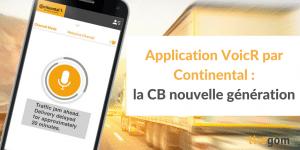 Application mobile VoicR de Continental