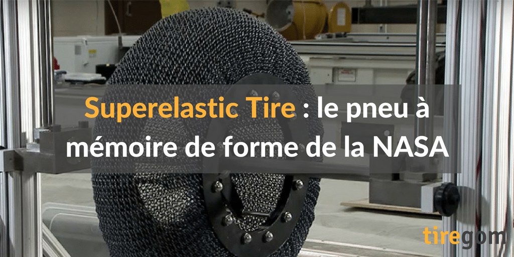 superelastic tire le pneu de la NASA