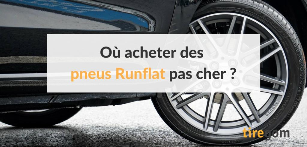 Tarifs, conseils, astuces : tous savoir pour trouver les pneus runflat au meilleur prix