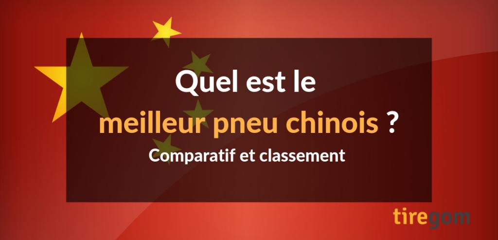 meilleur pneumatique chinois