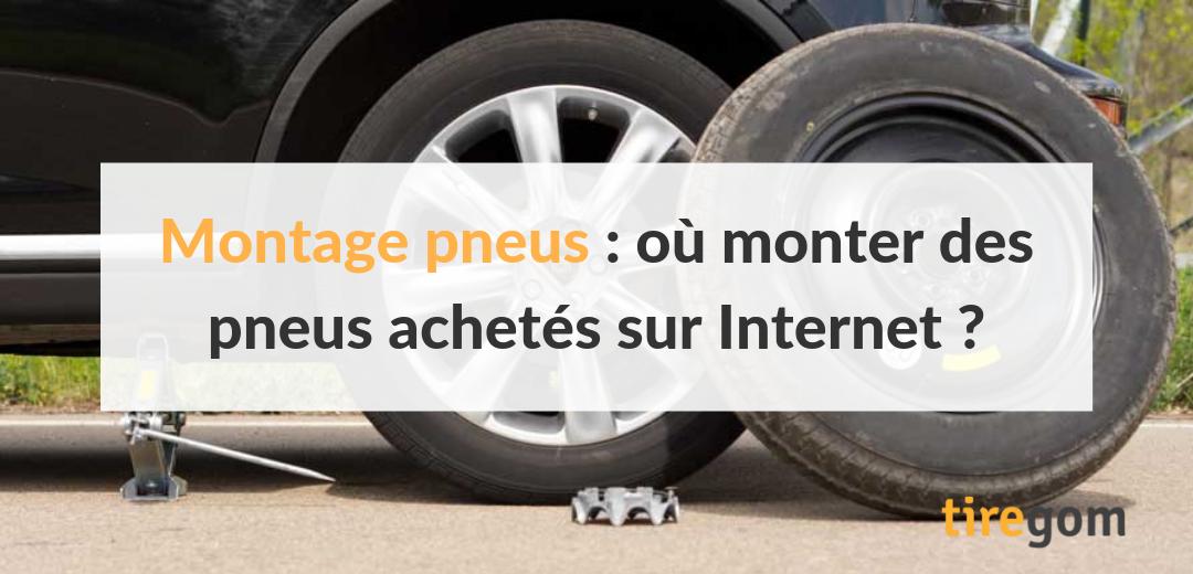 Montage de pneus achetés en ligne