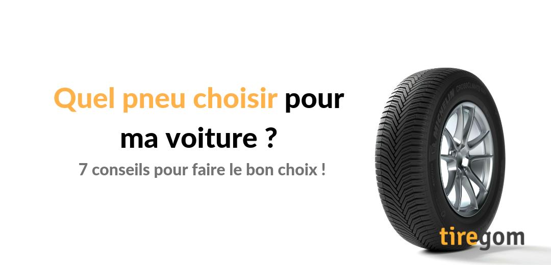 Choisir un pneu auto conseils