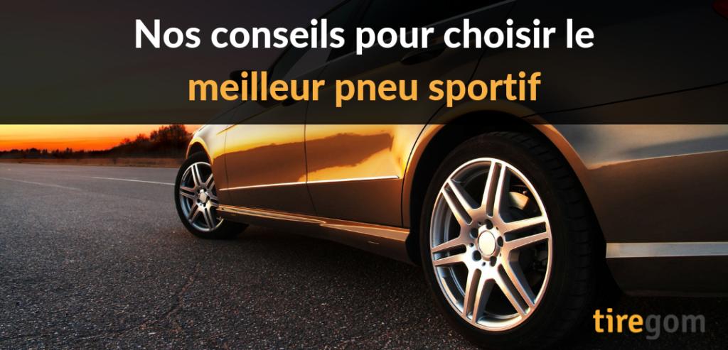 Comparatif pneu sport