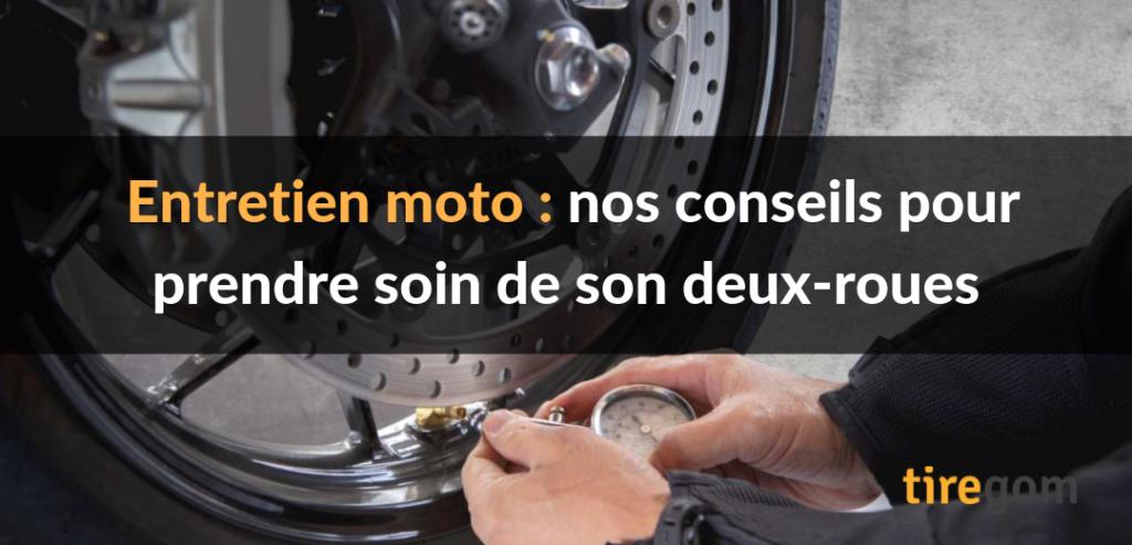 Conseils pour entretenir sa moto