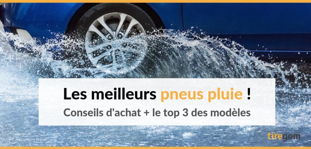 Meilleur pneu pluie voiture