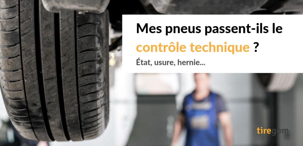 Usure limite des pneus pour passer le contrôle technique