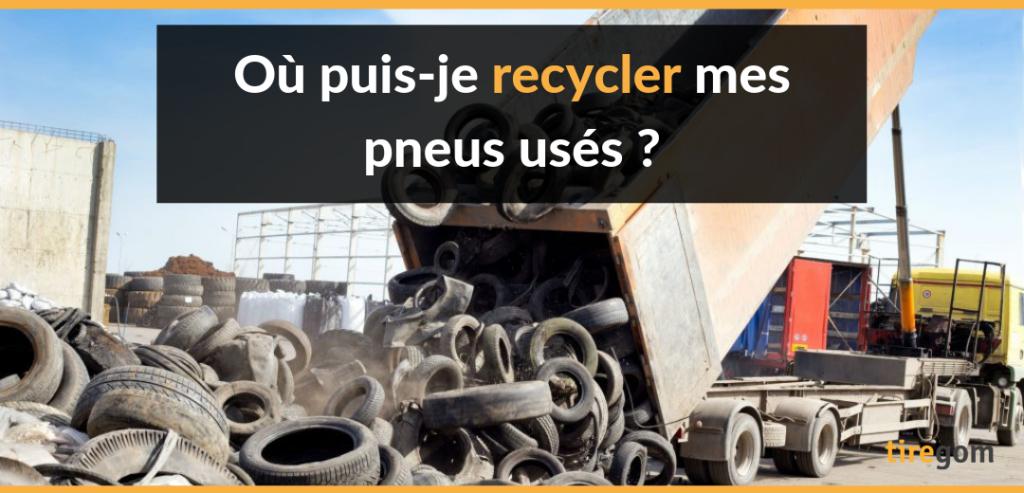 Où recycler mes pneus usagés ?
