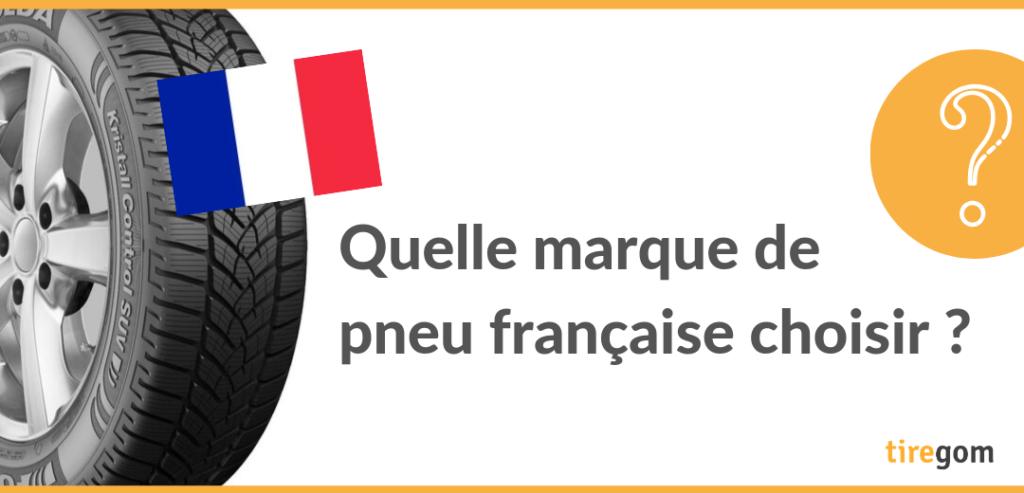 Marques françaises de pneumatiques