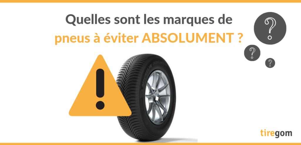 Mauvaise marque pneu