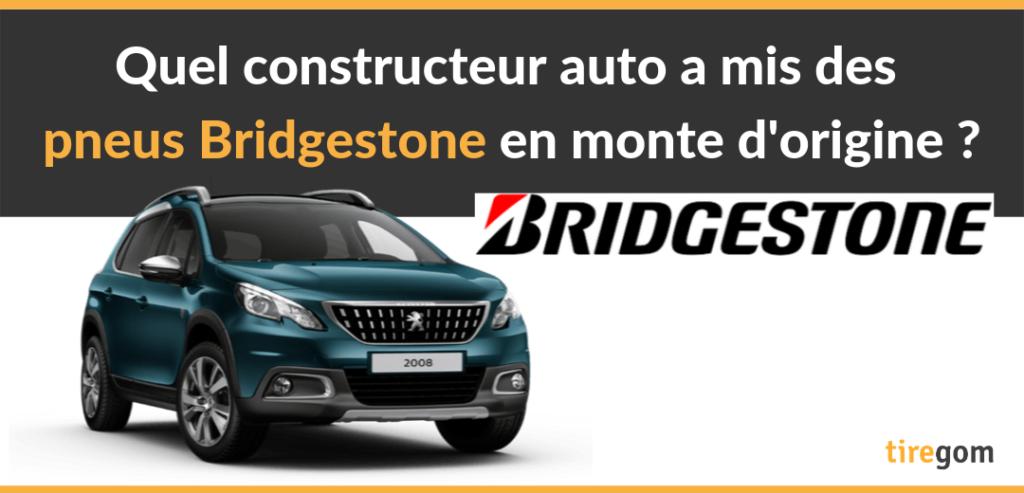 Pneu Bridgestone chez constructeur auto