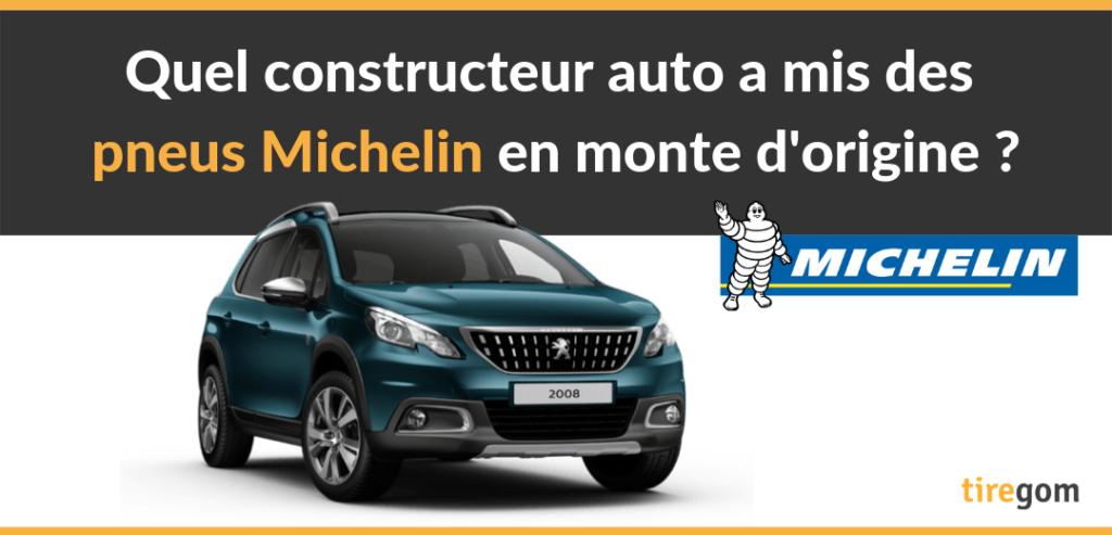Pneus Michelin en première monte