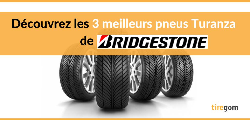 Bridgestone Turanza : la gamme tourisme auto du manufacturier nippon
