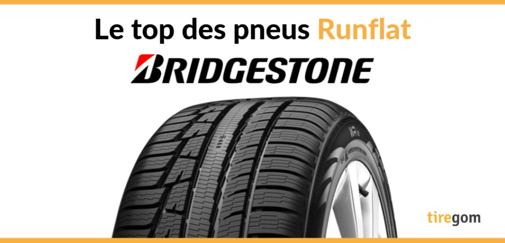 Meilleur pneu Bridgestone RFT