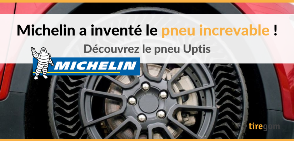 Michelin invention pneu increvable Uptis