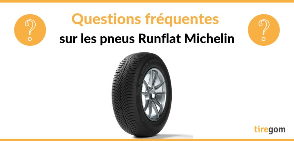 FAQ pneumatique roulage à plat marque michelin