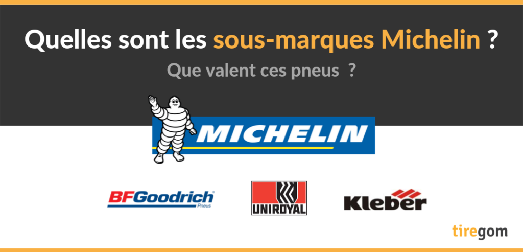 Quelle sous-marque Michelin choisir ?