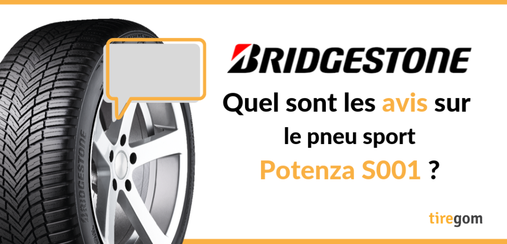 Témoignage client pneu Bridgestone Potenza S001