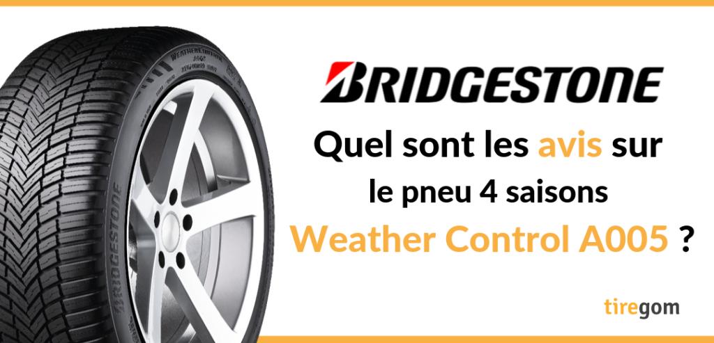 Avis client sur le pneu 4 saisons Bridgestone Weather Control A005