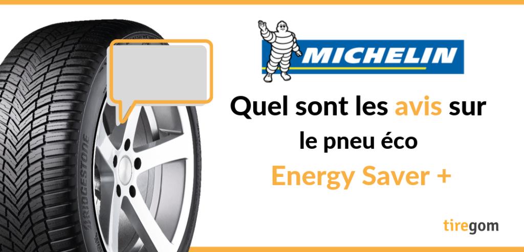 Avis et témoignage client sur le pneu Energy Saver Plus