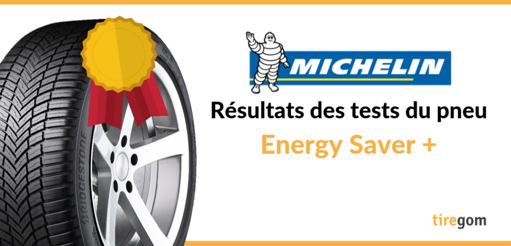 Essai comparatif du Michelin Energy Saver Plus