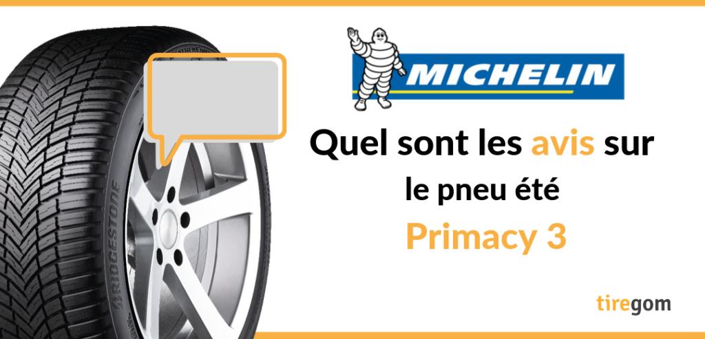Avis et témoignages clients sur le pneu Primacy 3