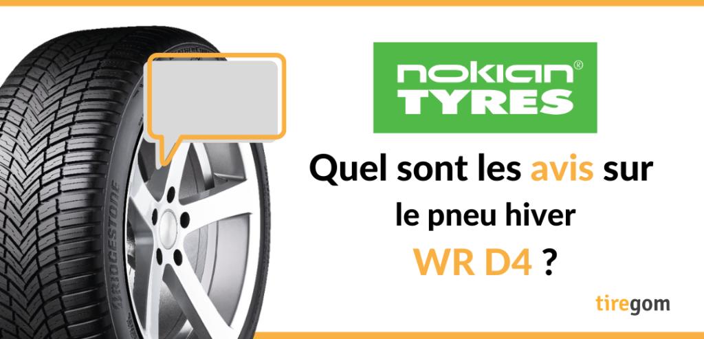 Témoignage consommateur pneu Nokian WR D4