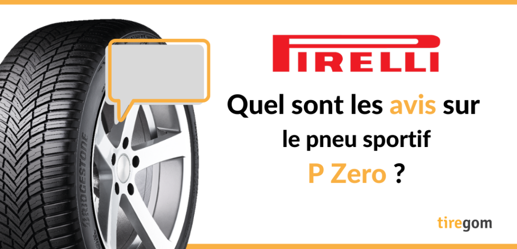 Témoignages clients pneu Pirelli P zero