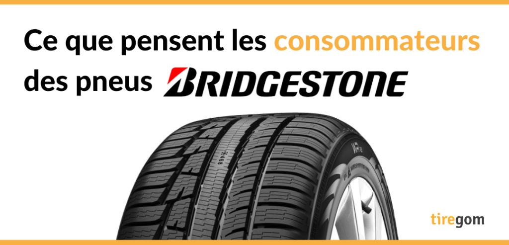 Avis consommateurs sur les pneus Bridgestone