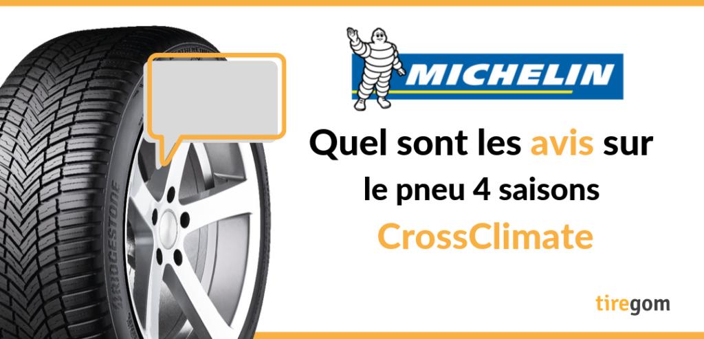Pneu Michelin Crossclimate avis consommateurs