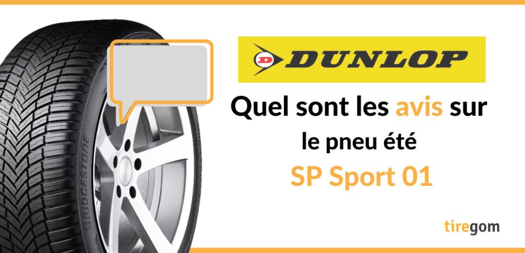 Témoignage client pneu Dunlop SP Sport 01