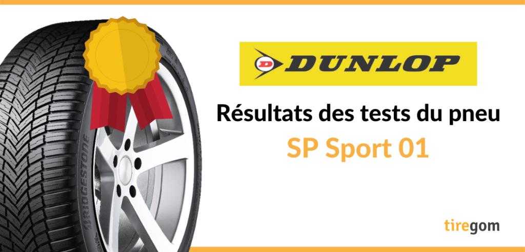 Essai comparatif Dunlop SP Sport 01