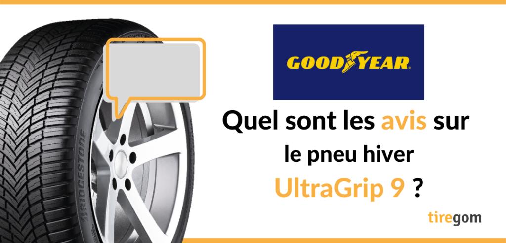 Témoignage client Goodyear UltraGrip 9