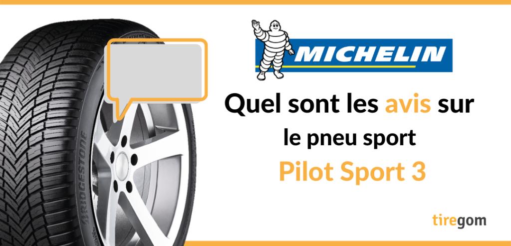 témoignage consommateur pneu Michelin PS3