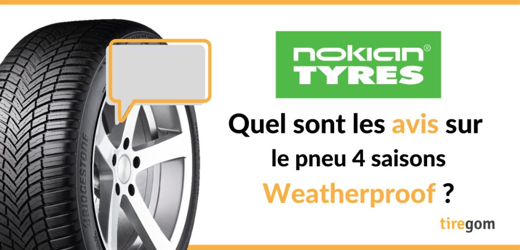 Témoignage consommateur pneu Nokian Weatherproof