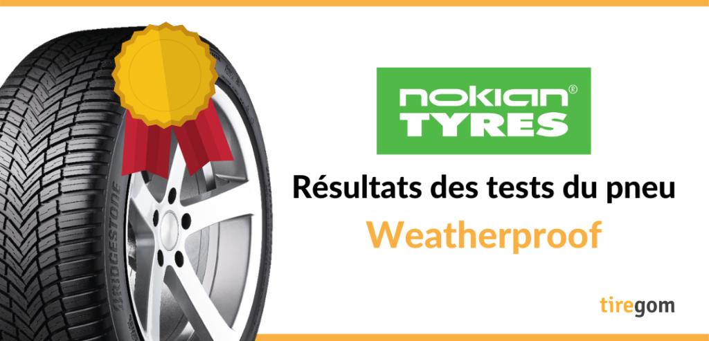 Essai comparatif Nokian Weatherproof